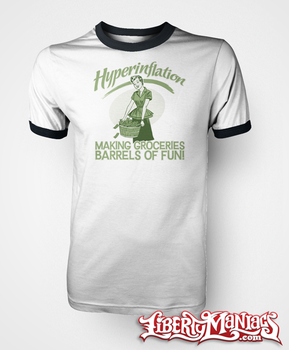 Hyperinflation tees by Libertymaniacs