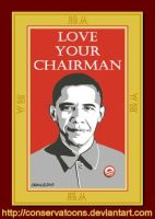 Love Chairman Obama by Conservatoons