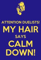 The Hair man's keep calm and carry on by Will-of-the-spurr