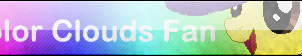 Color Clouds Fan! {BUTTON}{GIFT} by SNlCKERS