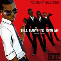 Tommy Blazee's 'TKTSM' Mixtape Cover by Antboy