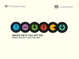 Smoke em if you got em by Fourthletter