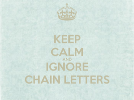 Keep Calm and Ignore Chain Letters by TheoOwl
