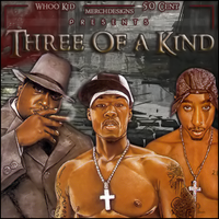BIG 50 2Pac - 3 of a Kind by Merchand