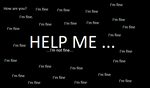 Help Me... by Insomniac-Corpse