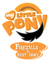 Commission MLP Logo - Firezilla is Best Pony by MLPBlueRay