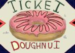 Ticket to enter Donut by InstantPoodle