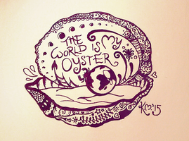 The World Is My Oyster by Kezzi-Rose