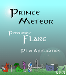 Prince Meteor: Precursor pt 2 Application by XeG0