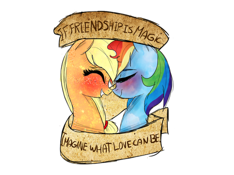 If friendship is magic, Imagine what love can be. by MissPolycysticOvary