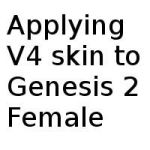 Applying V4 textures to Genesis 2 Female by SimonJM
