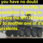 Dare to Compare --- M1126 Stryker ICV Vs AMV! by BlacktailFA