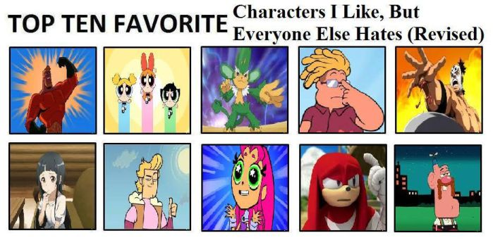 Top Ten Characters I Like, But Everyone Else Hates by mlp-vs-capcom