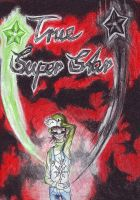 True Super Star by LittleSakis-Aubade