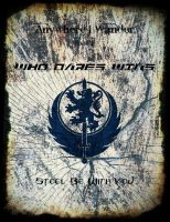 Anywhere I Wander Book II: Who Dares Wins by The-Philosoraptor