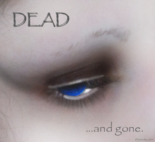 Dead and Gone by Yohnnilee
