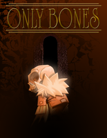 Only Bones by MOMODED