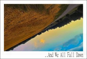 ..And We All Fall Down by aquapell
