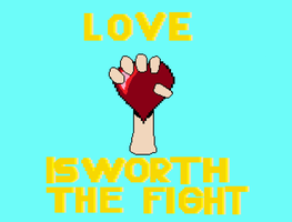 love is worth the fight by digiteenrobot
