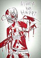 [Psycho!Romano] ALWAYS BE HAPPY by edwardsuoh13