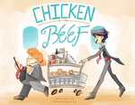 Chicken or the Beef by Chokico