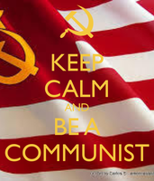 KEEP CALM AND BE A COMMUNIST by TheMedicWarlord