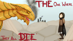 DnD S2 Ep6: The One Where They All Die...Maybe? by WackyTwillight