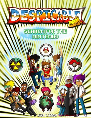 Despicable Heroes Search For The Mintendo-Cover by KimaAndJeorge