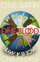 One earth, one blood by Hollywoodisburning