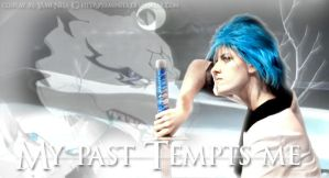 My past tempts me... by yaminita