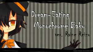 Dream-Eating Monochrome Baku by Kream-Cheese