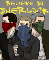 Believe in Sherlock by piratehatter
