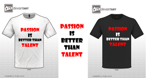 Passion Versus Talent by eriquechong97
