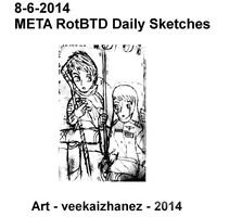 META RotBTD 2014 Daily Sketch 6-8 by veekaizhanez