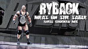 Ryback - MOTT Shell Shocked Mix by cmpunkster