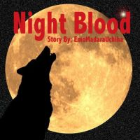 Night Blood Cover by EmoMadaraUchiha
