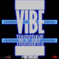 Vibe Thursdays by hanzojr