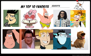 My Top 10 Favorite Idiots Meme by kbinitiald