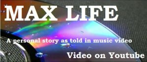 Max Life ::VIDEO:: by NutellaMutt