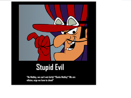 Stupid Evil by Chaser1992