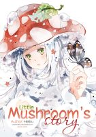 .Little Mushroom's story COVER. by Hetiru