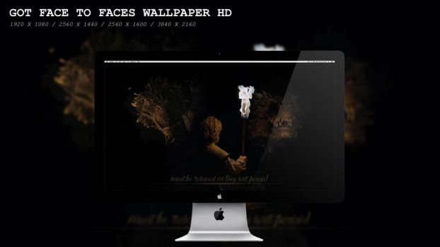 GOT Face to Faces Wallpaper HD by BeAware8