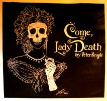 Come Lady Death by melaleuca