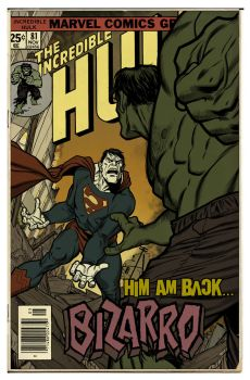 Bizarro vs Hulk Aged by angryrooster