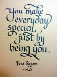 You make every day special by unknowninspiration