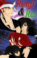 "Renji and Rei - ""In Your Arms.....""  Com by KentuckyRedneck"