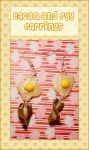 Bacon and Egg Earrings by querulousArtisan