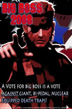 Big Boss For President Poster by TheOneCalledNio