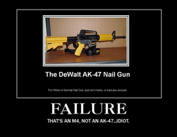 Demotivational M4-Dewalt nail GUN by LeeeRoooy-Jeeennkins