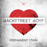 Backstreet Boys - Permanant Stain Digital Download by DevilzNeverCry